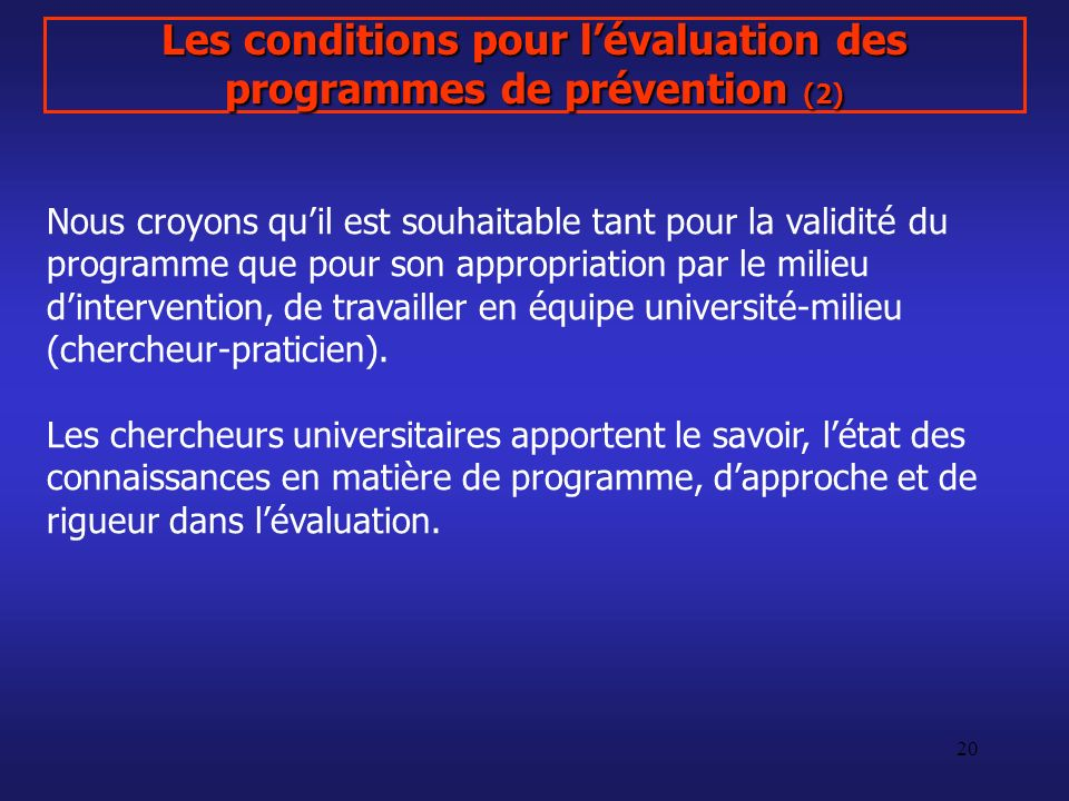 Les conditions pour l'évaluation des programmes de prévention (2)