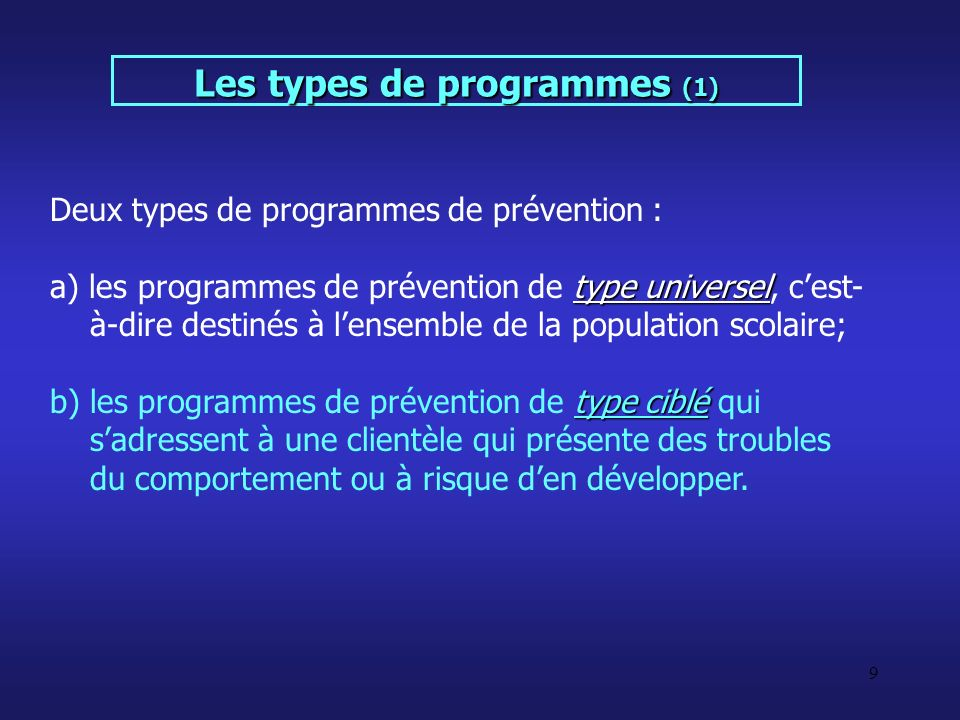 Les types de programmes (1)
