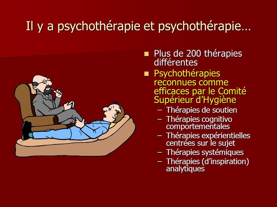 Il y a psychothérapie et psychothérapie…
