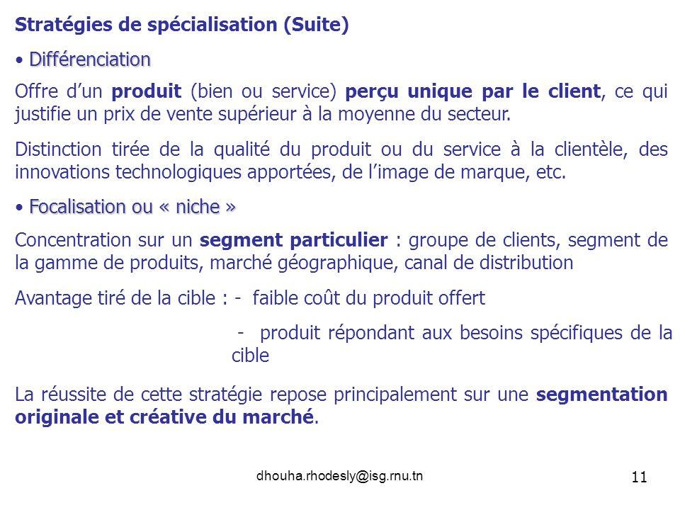 Stratégies de spécialisation (Suite)