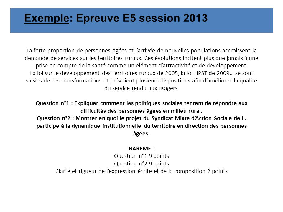 Exemple: Epreuve E5 session 2013