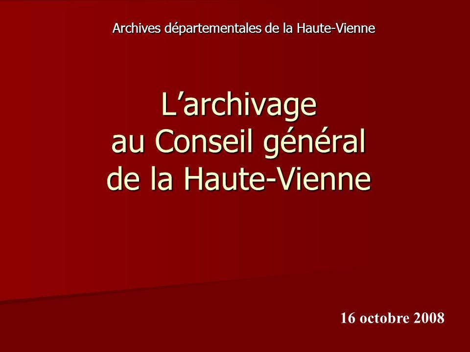 L'archivage au Conseil général de la Haute-Vienne