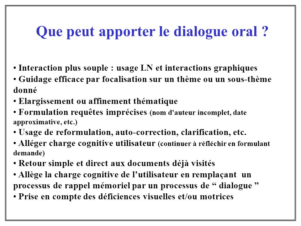 Que peut apporter le dialogue oral