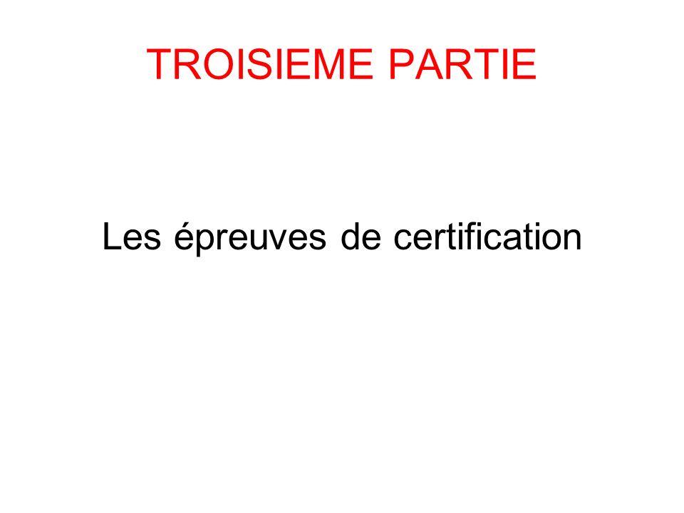 Les épreuves de certification