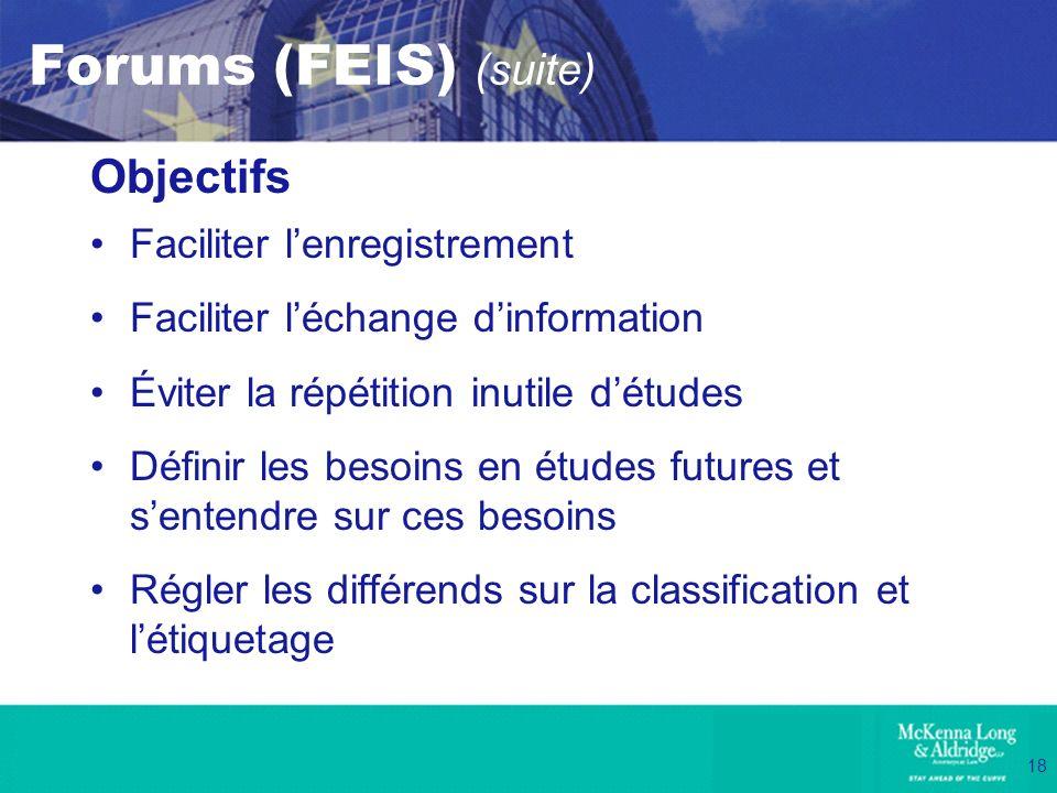 Forums (FEIS) (suite) Objectifs Faciliter l'enregistrement
