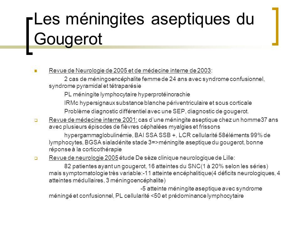 Les méningites aseptiques du Gougerot
