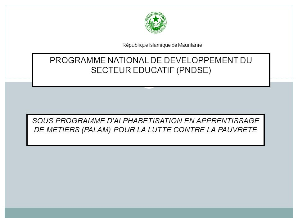 PROGRAMME NATIONAL DE DEVELOPPEMENT DU SECTEUR EDUCATIF (PNDSE)