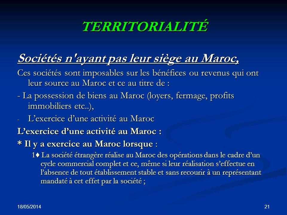 TERRITORIALITÉ Sociétés n ayant pas leur siège au Maroc,