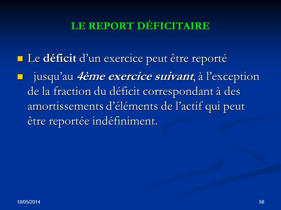 Le déficit d'un exercice peut être reporté