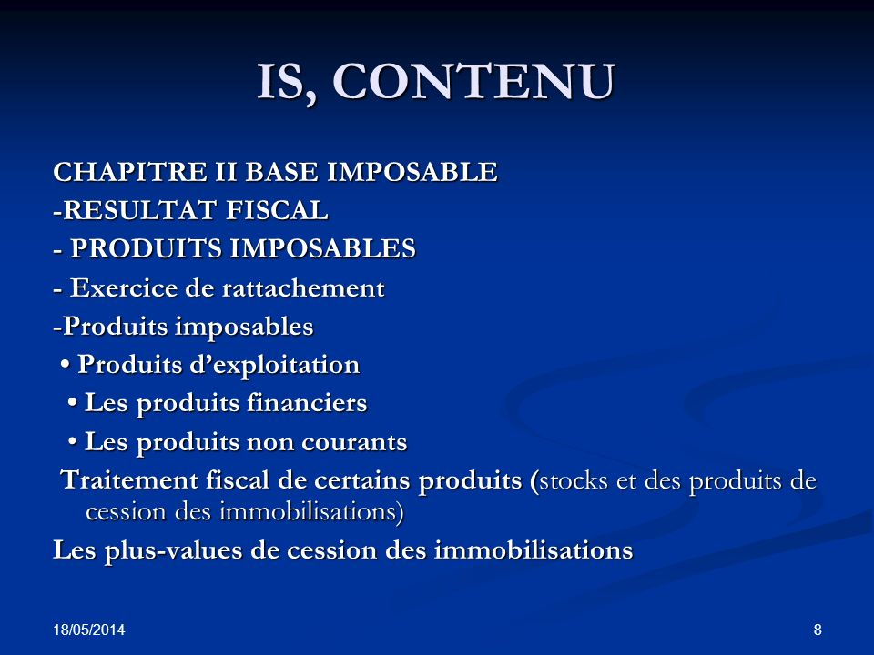 IS, CONTENU CHAPITRE II BASE IMPOSABLE -RESULTAT FISCAL