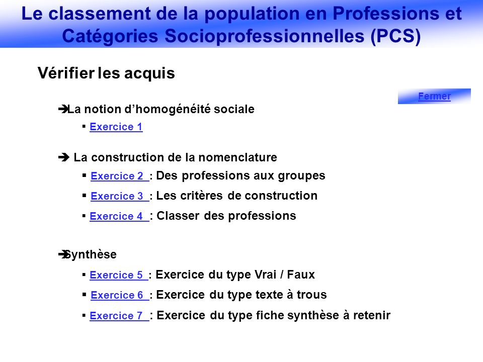 Le classement de la population en Professions et Catégories Socioprofessionnelles (PCS)
