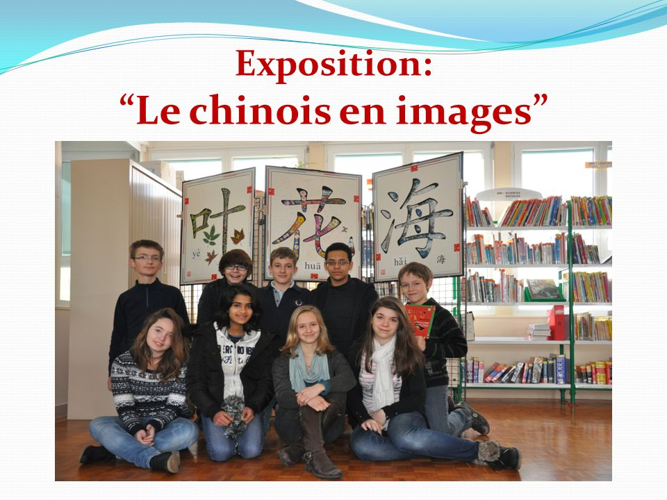 Exposition: Le chinois en images