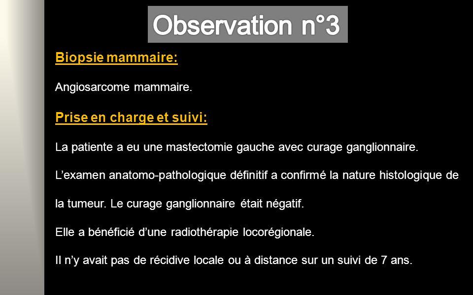 Observation n°3 Biopsie mammaire: Prise en charge et suivi:
