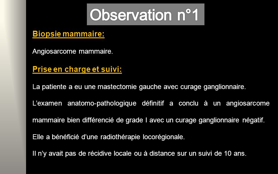 Observation n°1 Biopsie mammaire: Prise en charge et suivi: