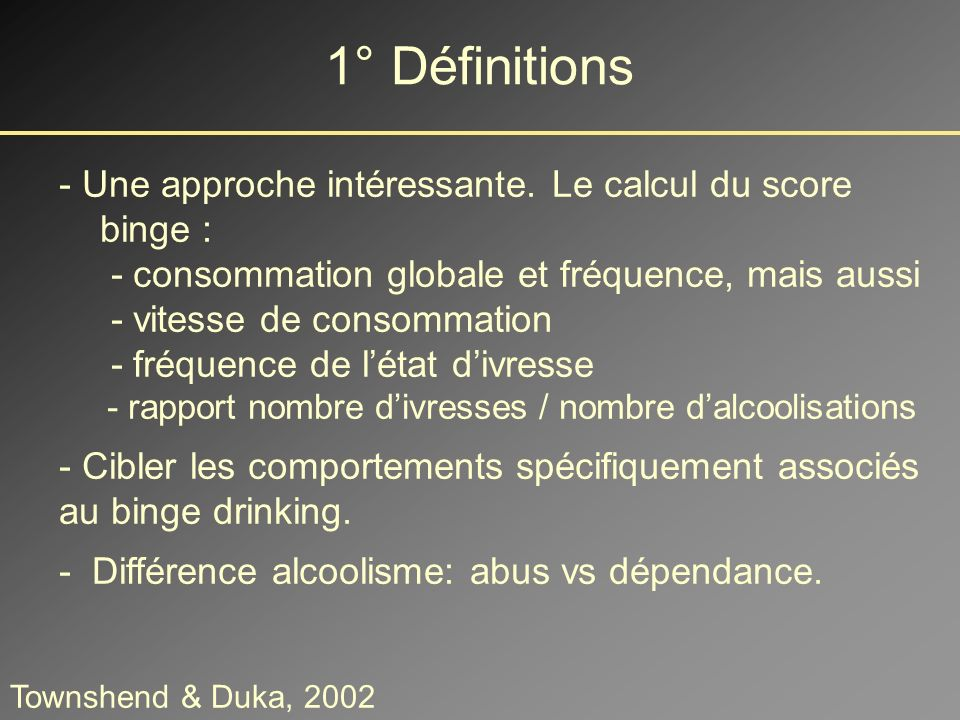 1° Définitions - Une approche intéressante. Le calcul du score binge :