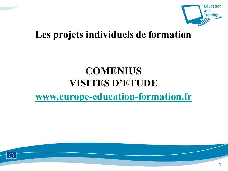 Les projets individuels de formation COMENIUS VISITES D'ETUDE www