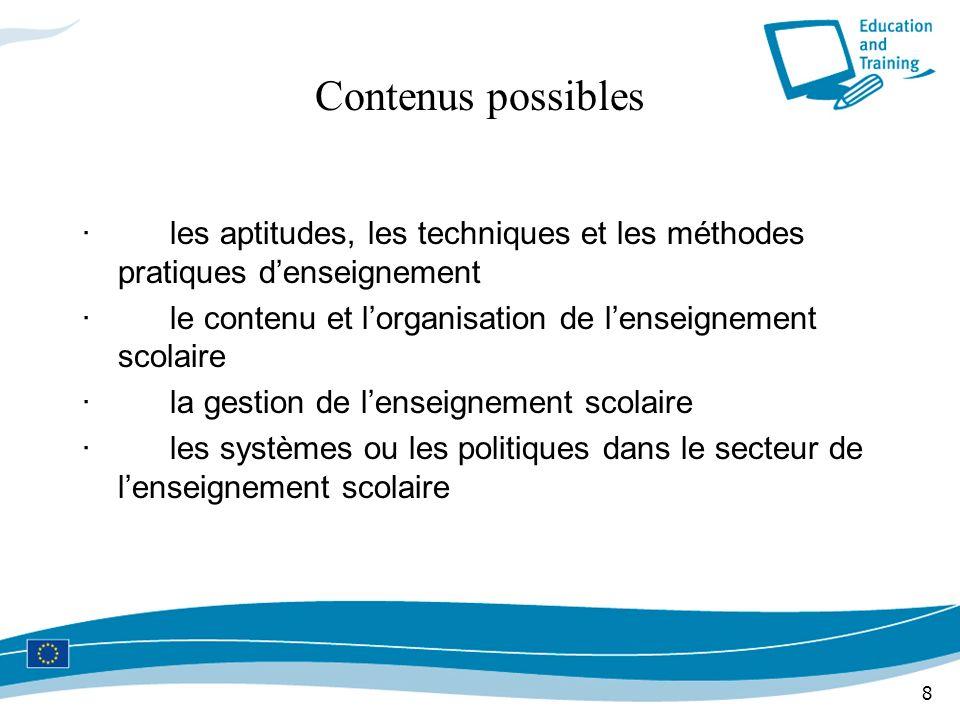 Contenus possibles · les aptitudes, les techniques et les méthodes pratiques d'enseignement.