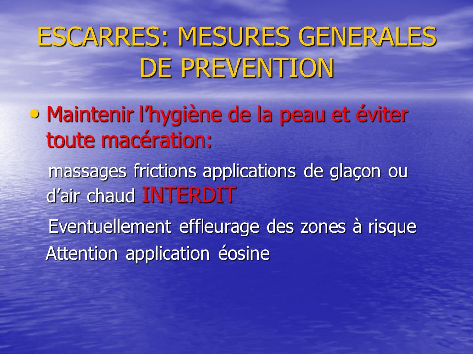 ESCARRES: MESURES GENERALES DE PREVENTION