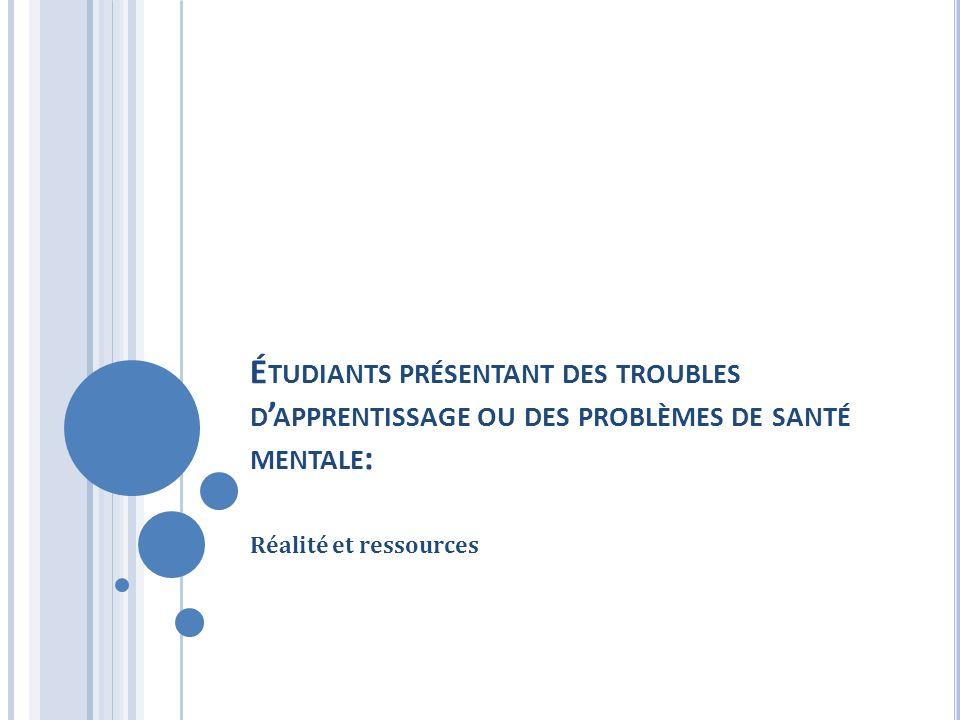 Étudiants présentant des troubles d'apprentissage ou des problèmes de santé mentale: