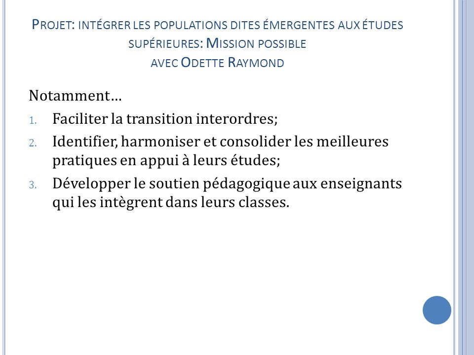 Faciliter la transition interordres;