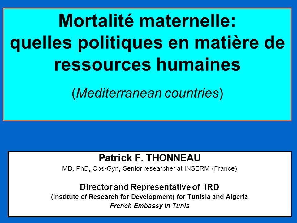 Mortalité maternelle: quelles politiques en matière de ressources humaines (Mediterranean countries)