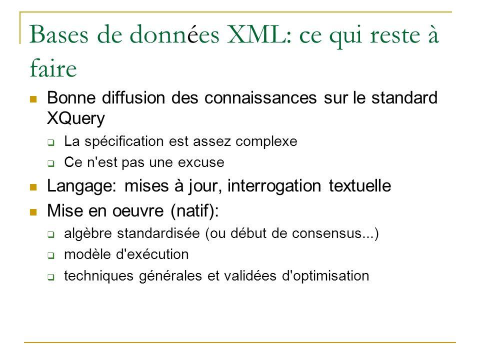Bases de données XML: ce qui reste à faire