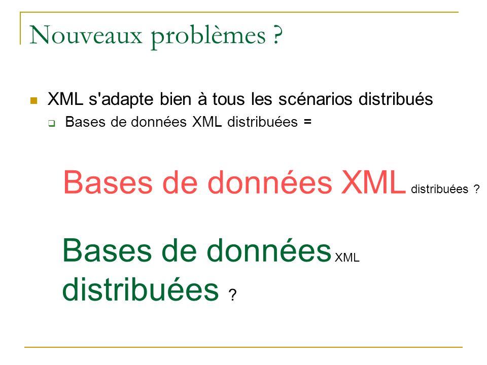 Bases de données XML distribuées