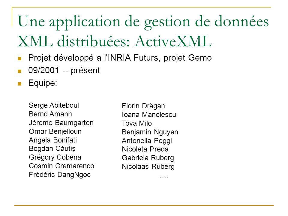 Une application de gestion de données XML distribuées: ActiveXML