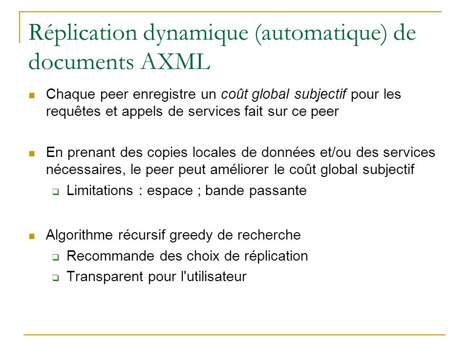 Réplication dynamique (automatique) de documents AXML