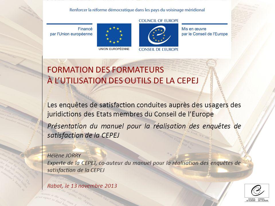 FORMATION DES FORMATEURS À L'UTILISATION DES OUTILS DE LA CEPEJ