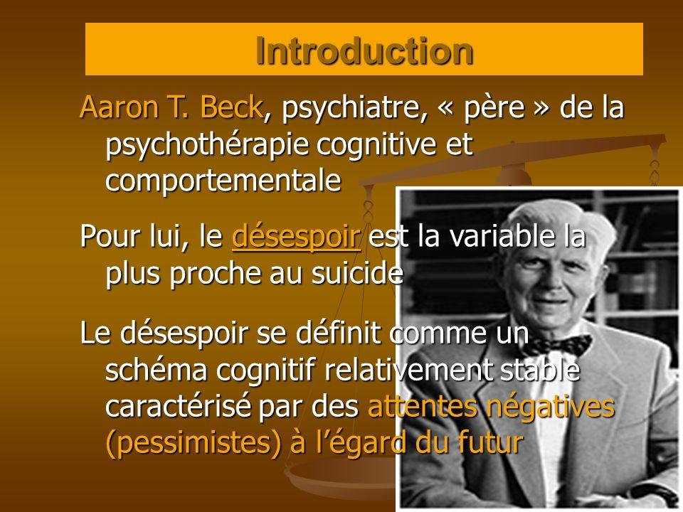 Introduction Aaron T. Beck, psychiatre, « père » de la psychothérapie cognitive et comportementale.