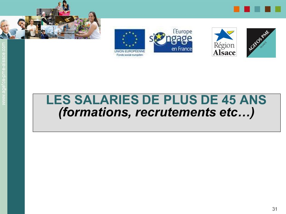 LES SALARIES DE PLUS DE 45 ANS (formations, recrutements etc…)