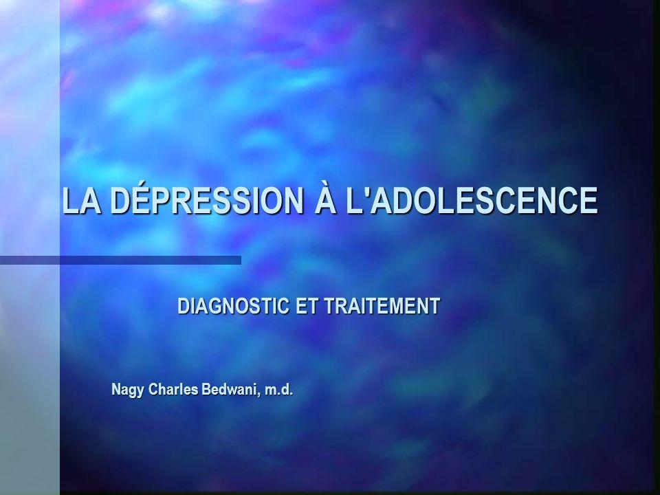 LA DÉPRESSION À L ADOLESCENCE