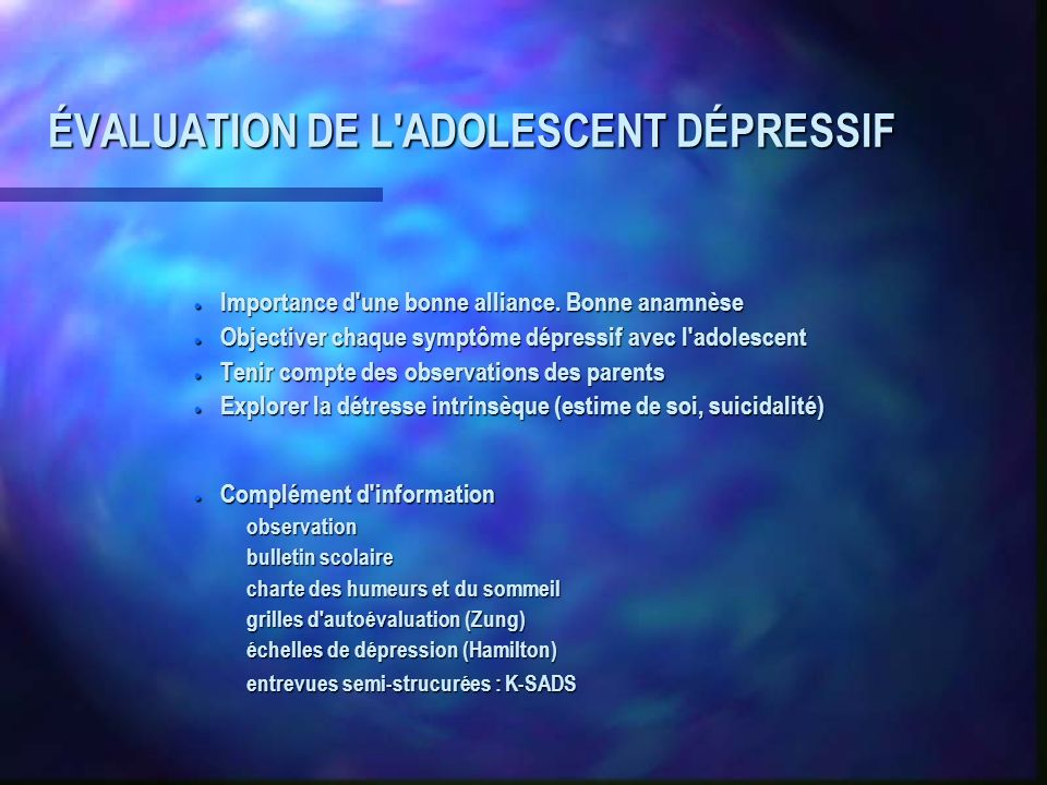 ÉVALUATION DE L ADOLESCENT DÉPRESSIF