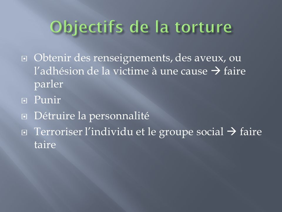 Objectifs de la torture