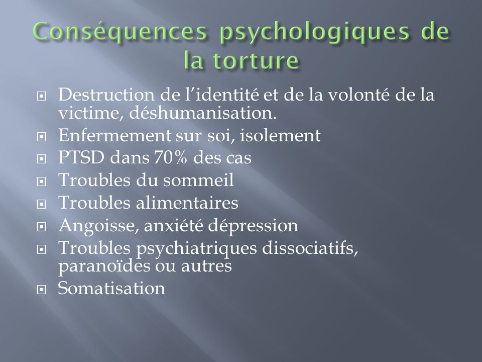 Conséquences psychologiques de la torture