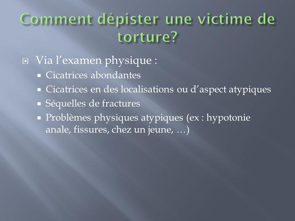 Comment dépister une victime de torture