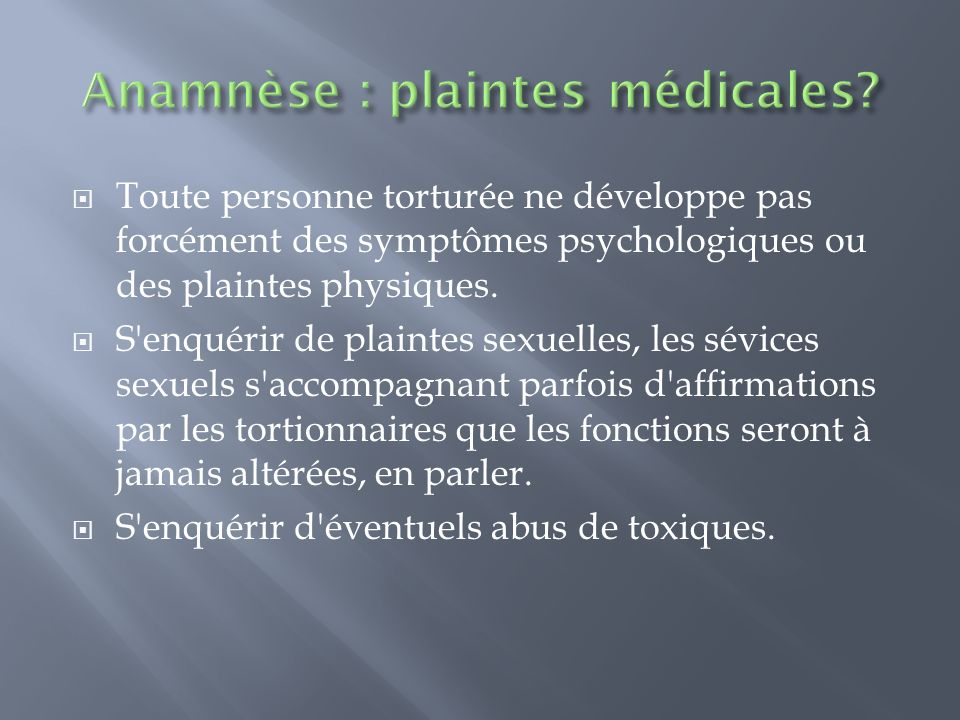 Anamnèse : plaintes médicales