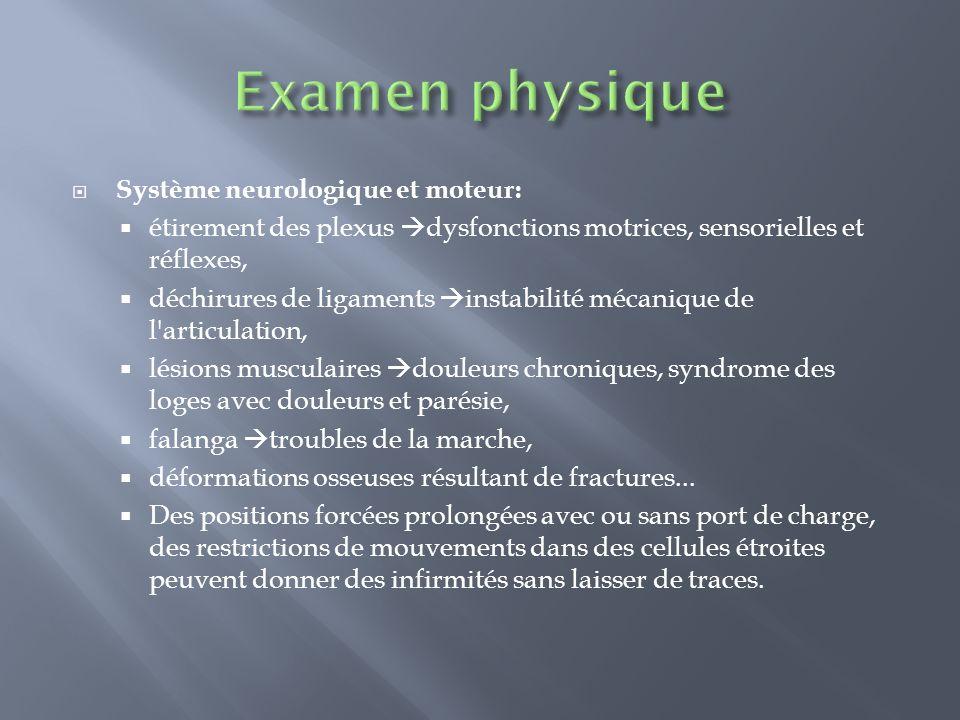 Examen physique Système neurologique et moteur: