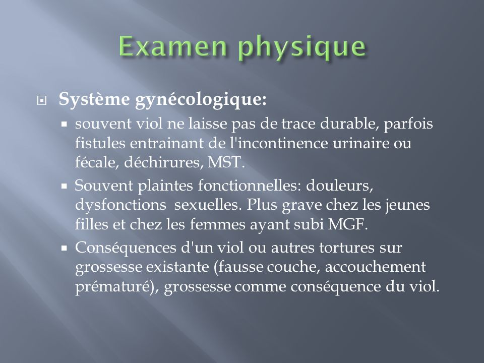 Examen physique Système gynécologique: