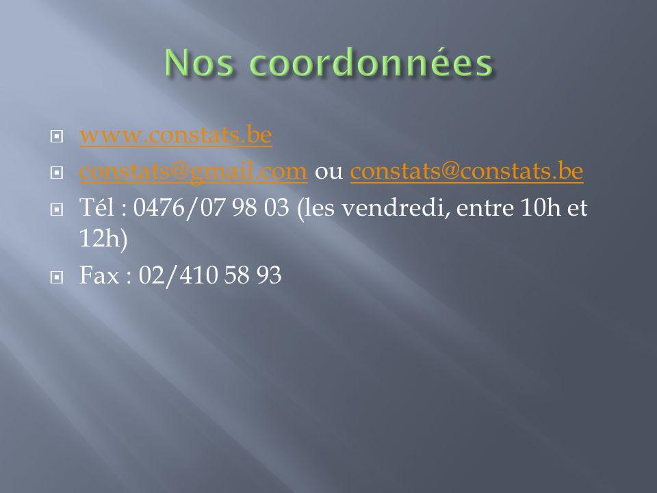 Nos coordonnées www.constats.be