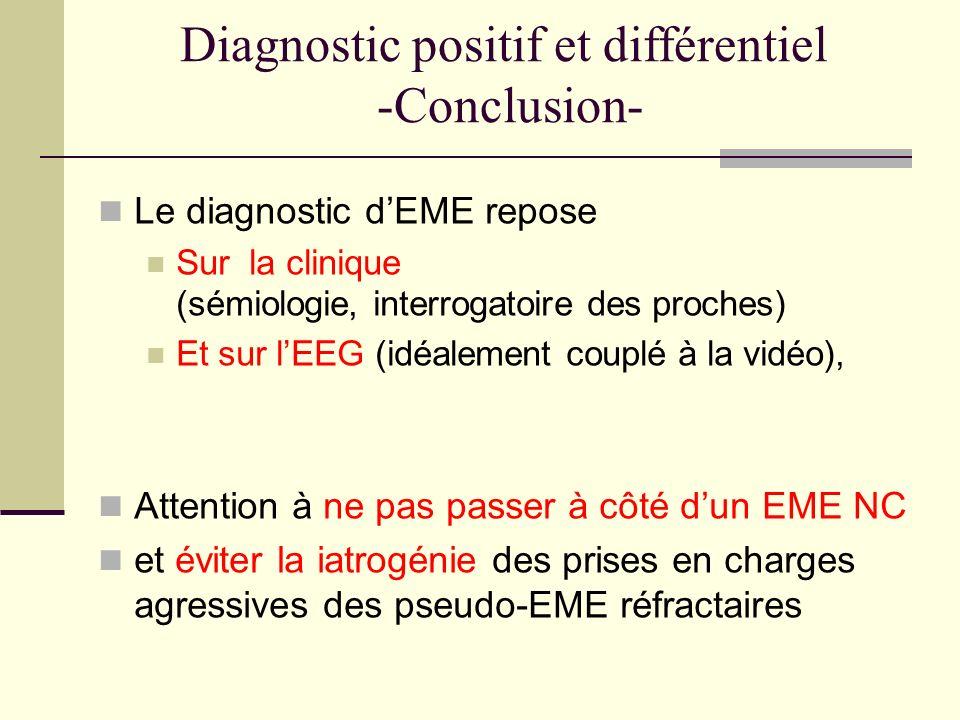 Diagnostic positif et différentiel -Conclusion-