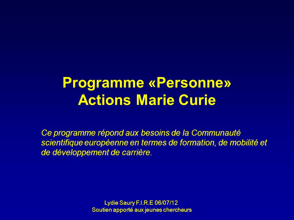 Programme «Personne» Actions Marie Curie