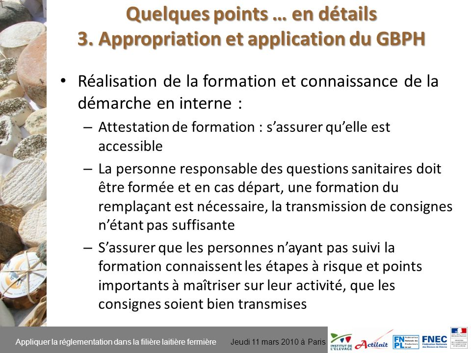 Quelques points … en détails 3. Appropriation et application du GBPH
