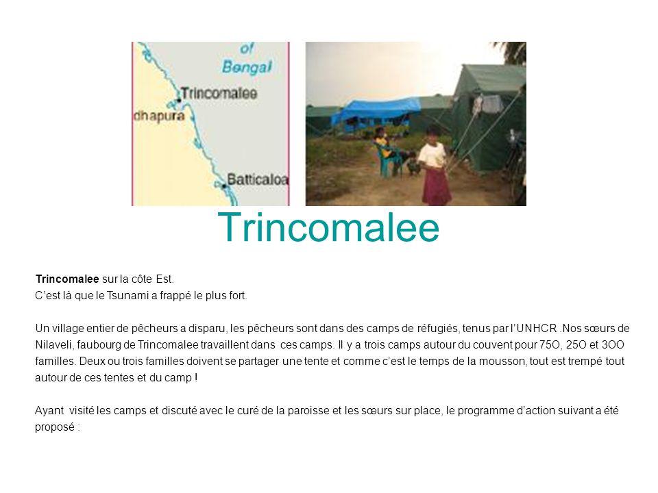 Trincomalee Trincomalee sur la côte Est.