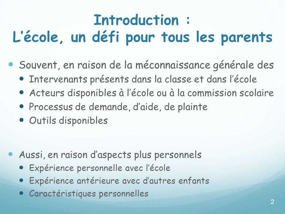 Introduction : L'école, un défi pour tous les parents