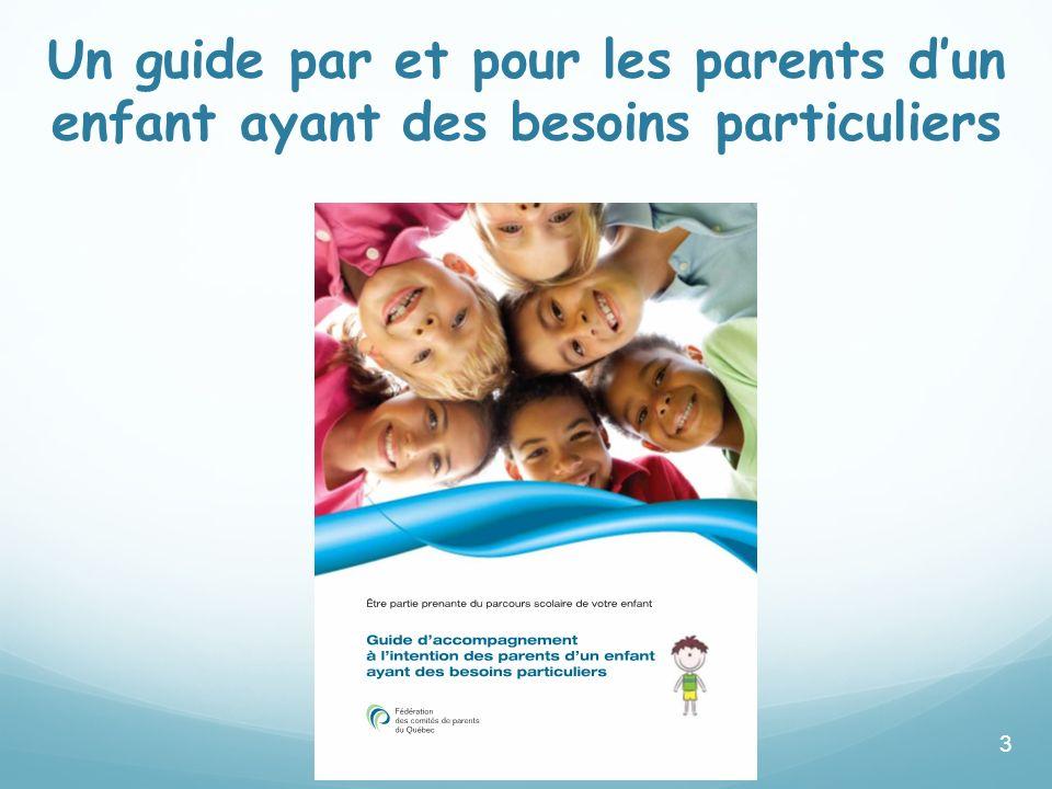 Un guide par et pour les parents d'un enfant ayant des besoins particuliers