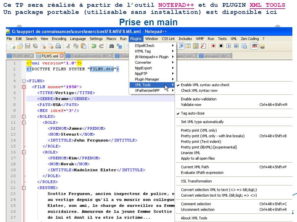 Ce TP sera réalisé à partir de l'outil NOTEPAD++ et du PLUGIN XML TOOLS