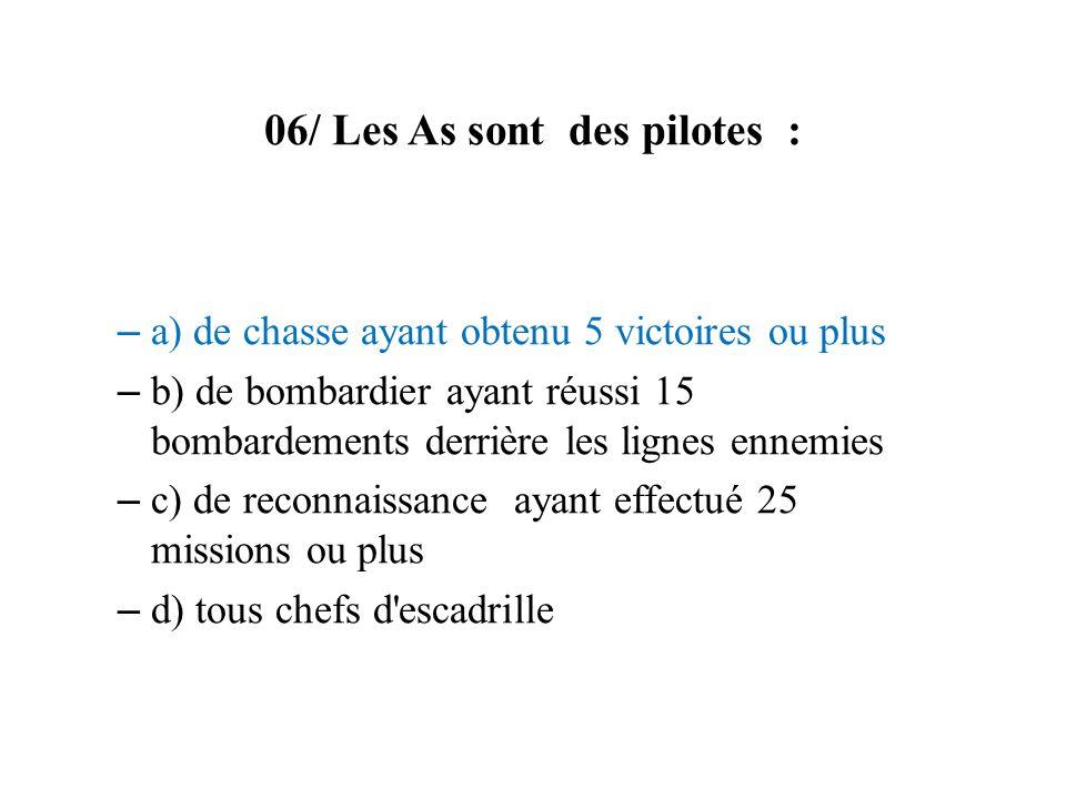 06/ Les As sont des pilotes :