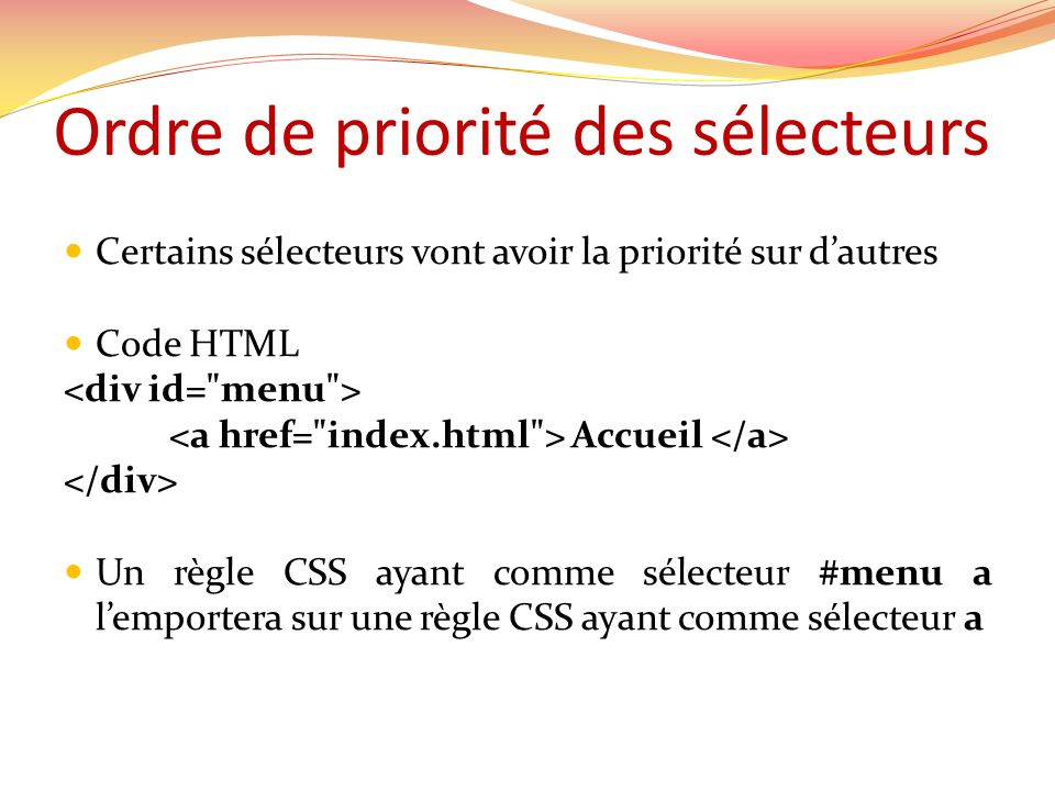 Ordre de priorité des sélecteurs
